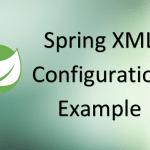 Spring XML Configuration Example